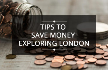 Tips to Save Money Exploring London