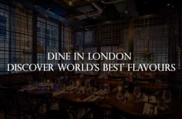 Dine in London – Discover world's best Flavours