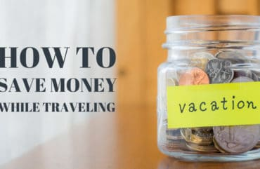 How to keep your Pocket Tight while Travelling – Money Saving Tips