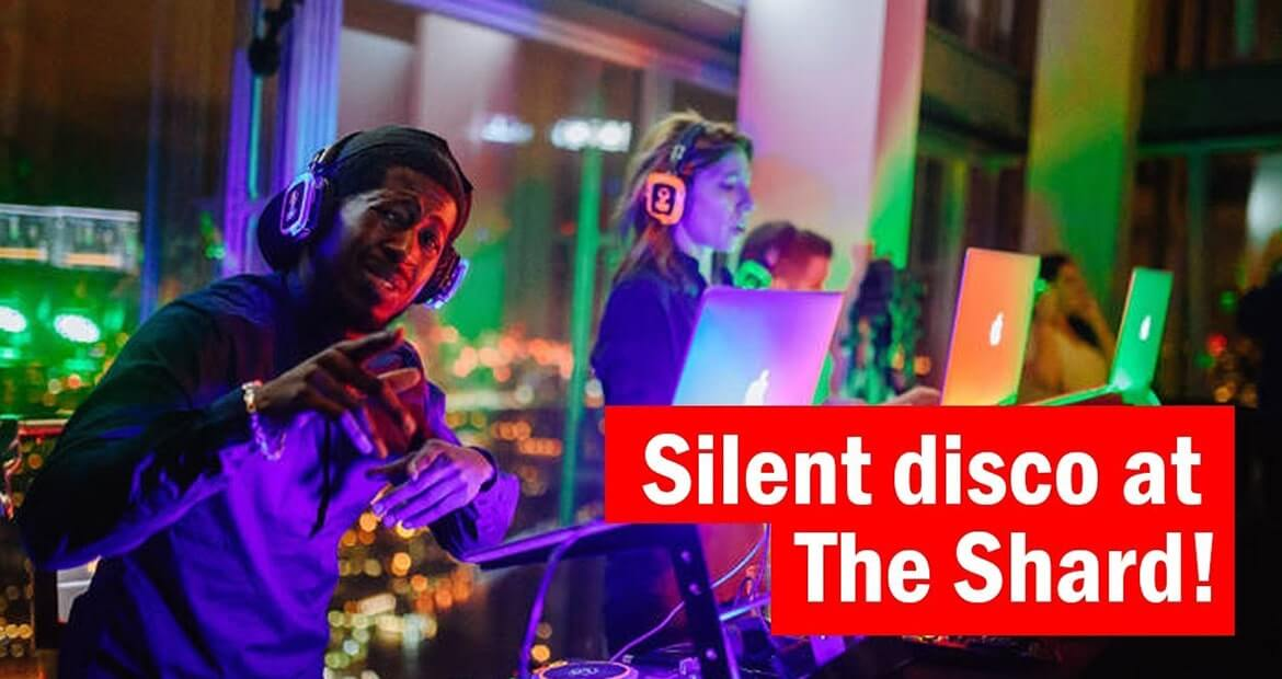London Silent Disco Shard – Rock your world without Music